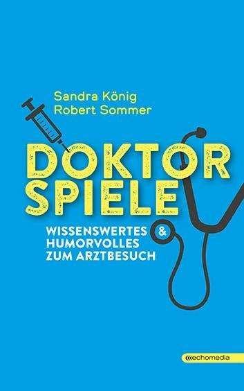 Doktor Spiele von Robert Sommer